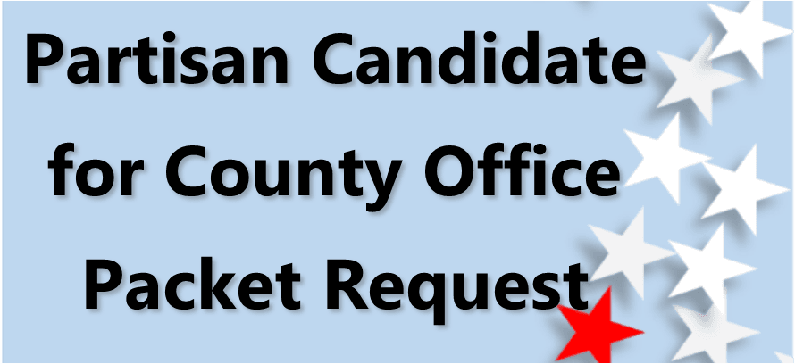 Partisan Candidate for County Office Packet Request Link