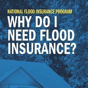 Why Do I Need Flood Insurance