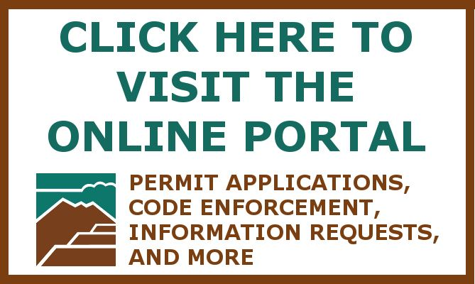Click here to visit the online portal where you can apply for a permit or request code enforcement
