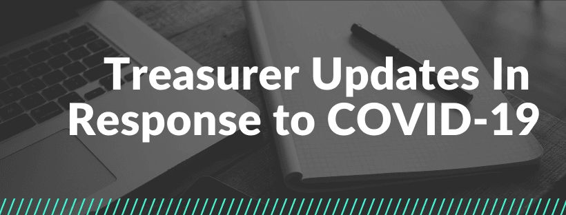 Treasurer Updates In Response to COVID-19
